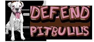 Defend Pit Bulls