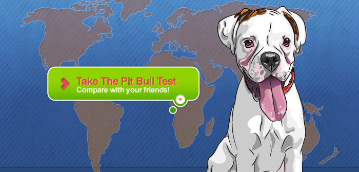 The Pit Bull Test